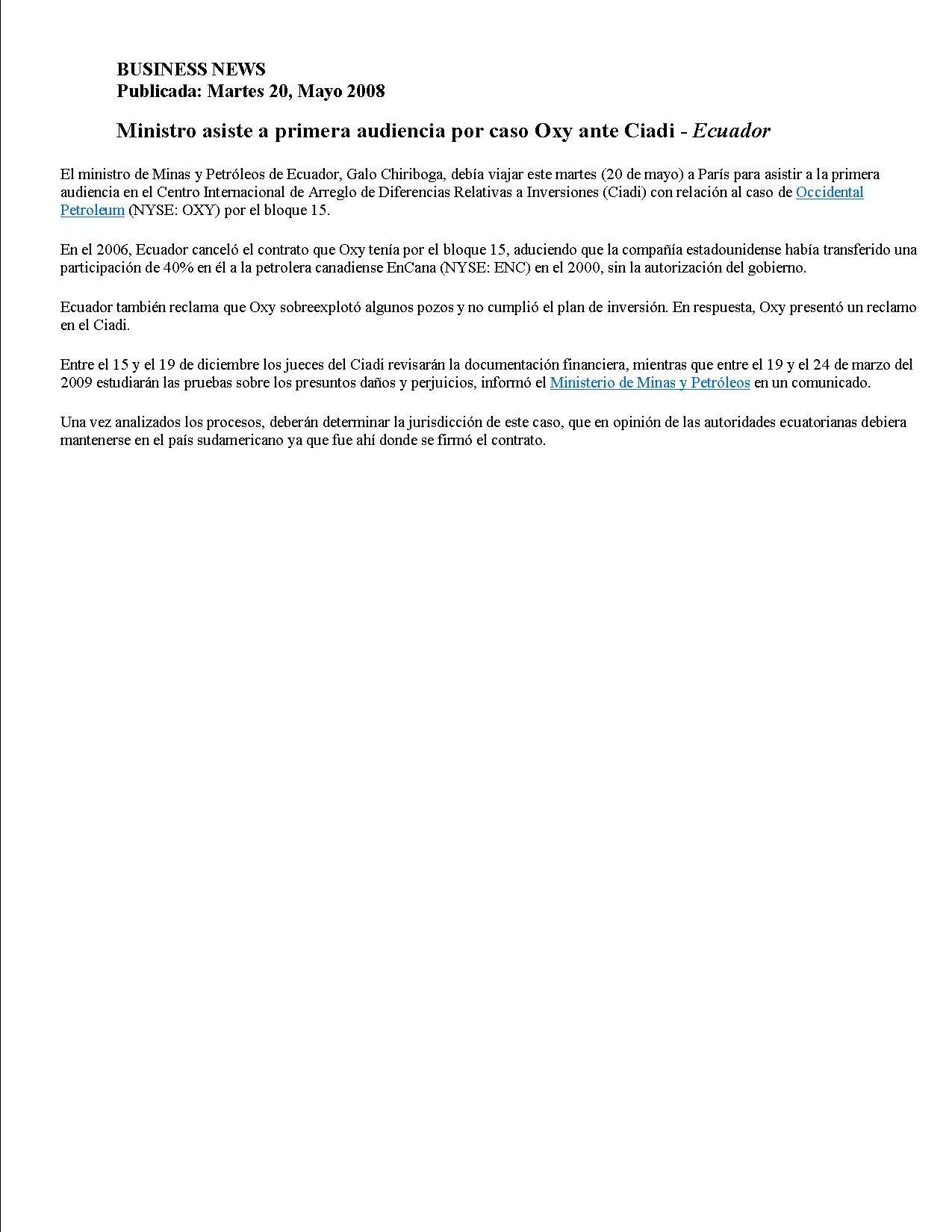 1-BUSINESS NEWS 20-05-2008-Ministro asiste a primera audiencia por caso Oxy ante Ciadi
