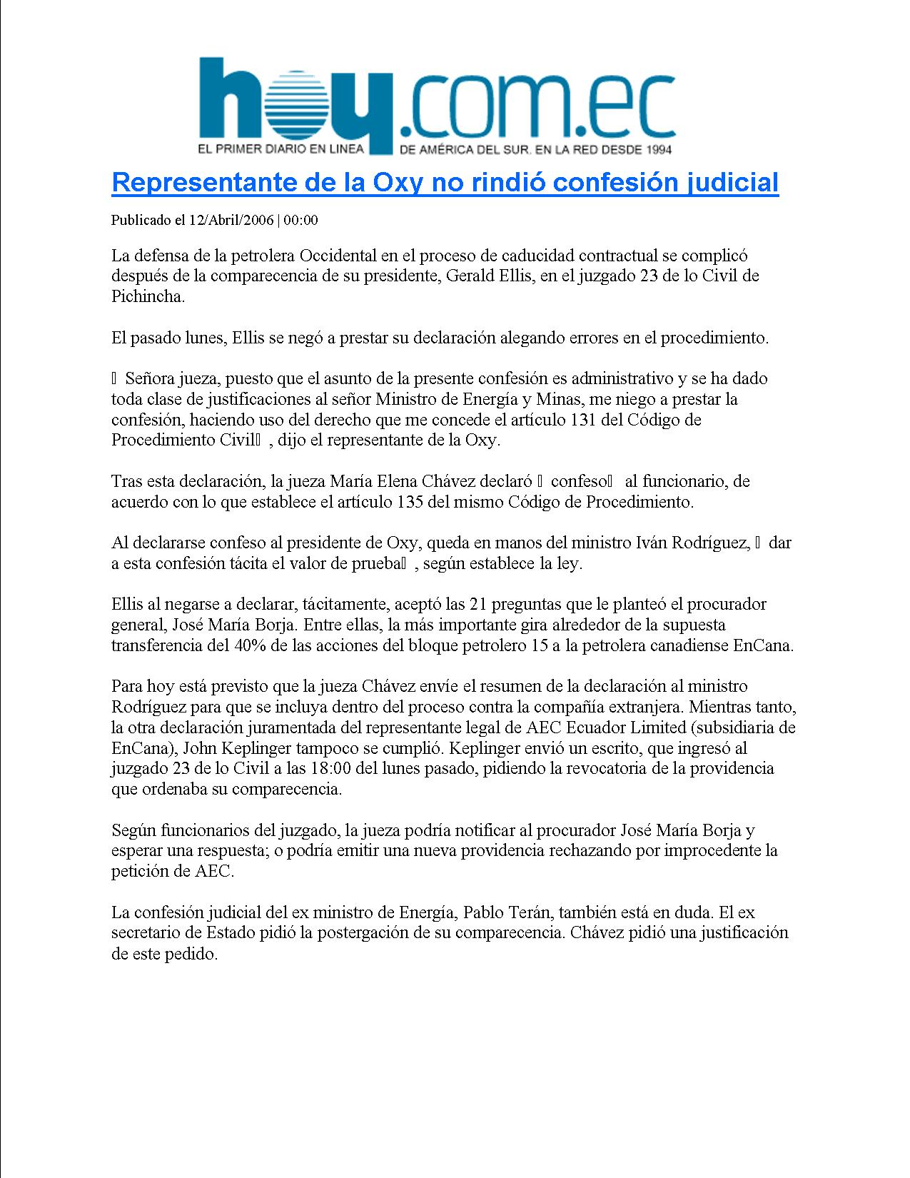 7-HOY 12-04-2006 Representante de la Oxy no rindio confesion judicial